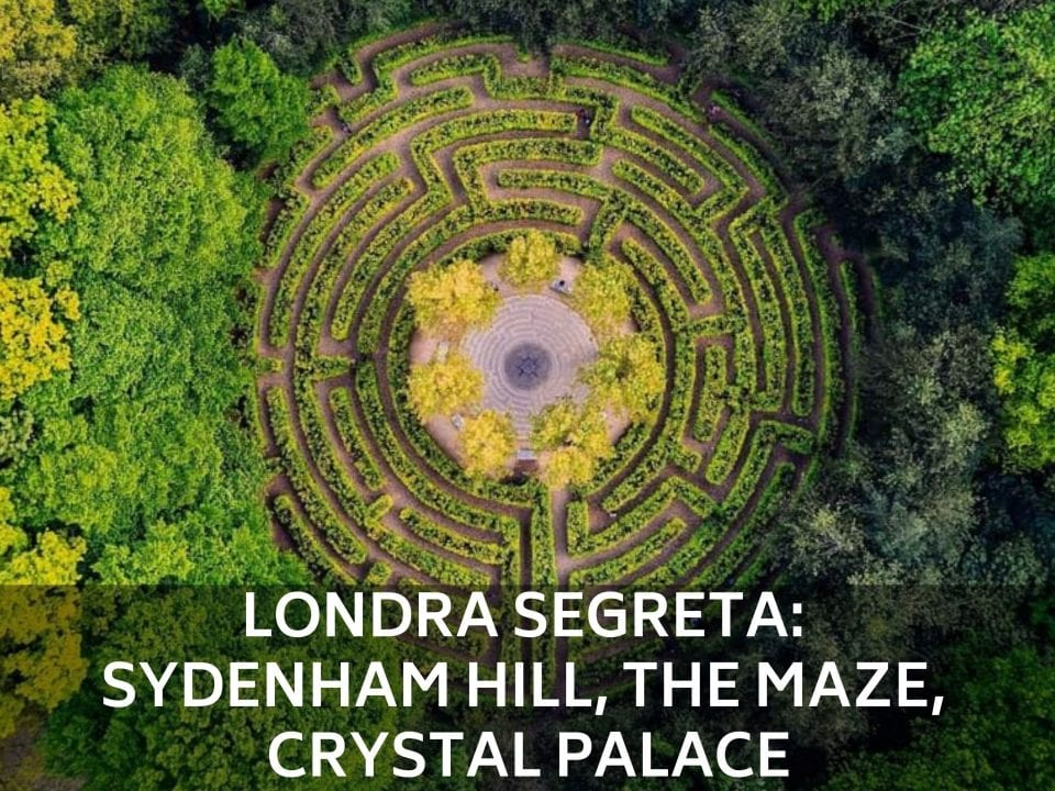 LONDRA-SEGRETA-SYDENHAM HILL-THE MAZE-CRYSTAL-PALACE-dreamytravelstory