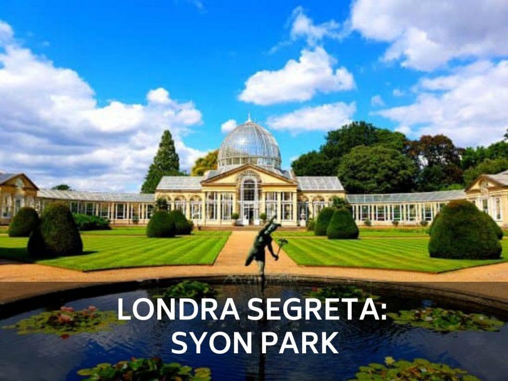 la-londra-segreta-syon-park-londra-thumbnail-dreamytravelstory