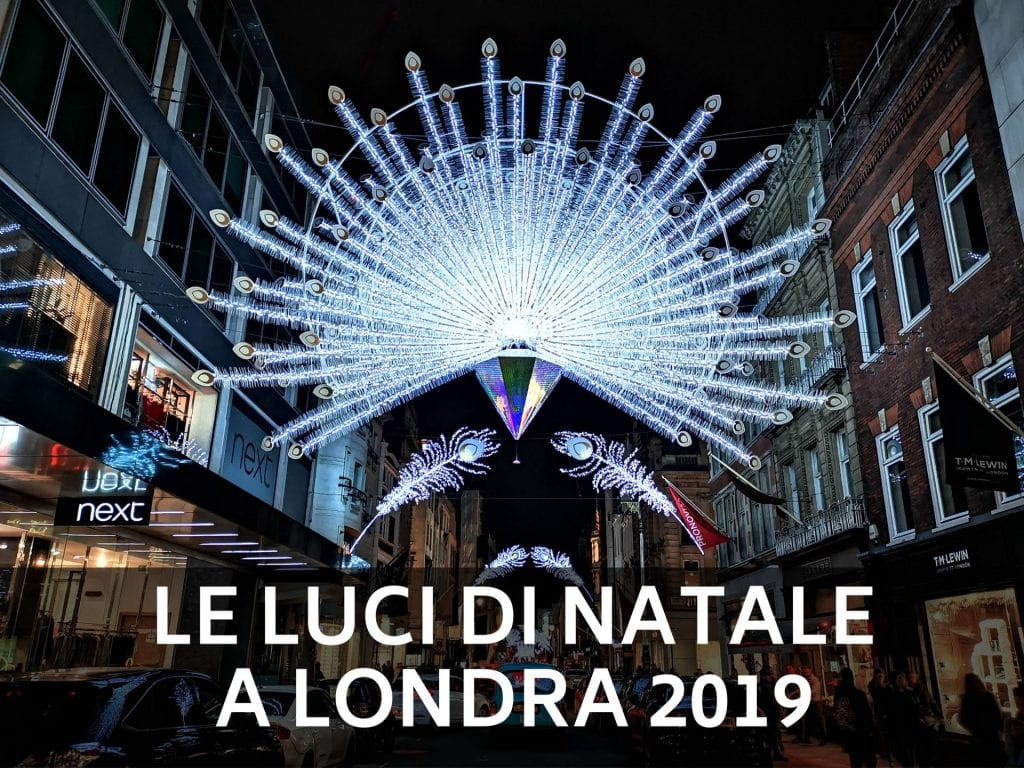luci_di_natale_a_londra_2019_dreamytravelstory